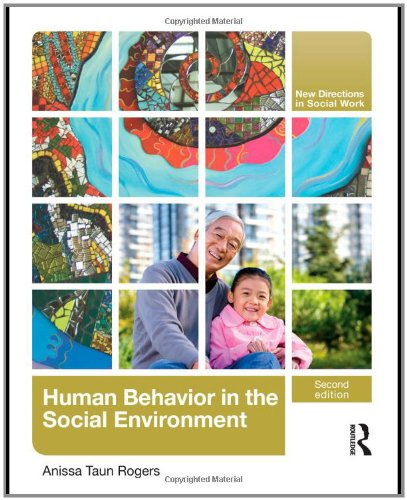 Human Behavior in the Social Environment (New Directions...