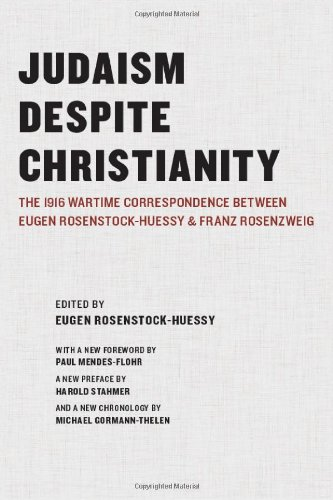 Judaism Despite Christianity: The 1916 Wartime...