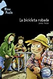 La Bicicleta Robada/ the Stolen Bicycle (Nino Puzle) (Nino Puzle / Jigsaw Jones Mystery) (Spanish Edition)