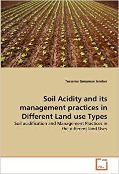 Soil acidity and its management practices in different for Soil and its types