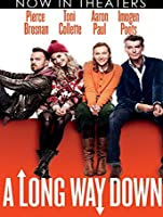 A Long Way Down (Watch Now While It's in Theaters) [HD]