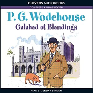 Galahad at Blandings | [P.G. Wodehouse]
