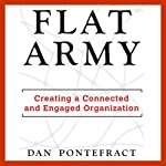Flat Army: Creating a Connected and Engaged Organization | Dan Pontefract