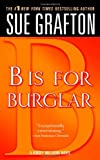 B is for Burglar (Kinsey Millhone Alphabet Mysteries, No. 2) (0312939000) by Grafton, Sue