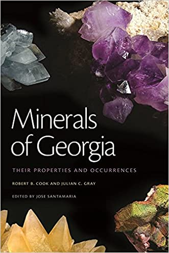 Minerals of Georgia: Their Properties and Occurrences (Wormsloe Foundation Nature Book Ser.)