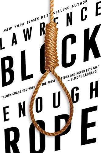 Enough Rope, Block, Lawrence