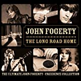 The Long Road Home John Fogerty