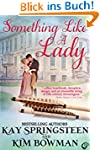 Something Like A Lady (English Edition)