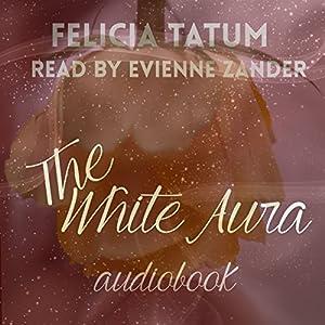 The White Aura Audiobook