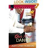 Our First Dance Kimani Romance