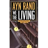 We the Living: Anniversary Edition ~ Ayn Rand
