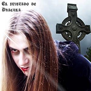 El invitado de drácula [Dracula's Guest] Audiobook