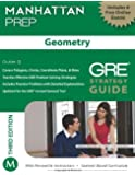 Manhattan Prep: Geometry GRE Strategy Guide (Manhattan Prep Strategy Guides) (Manhattan Prep GRE Strategy Guides)