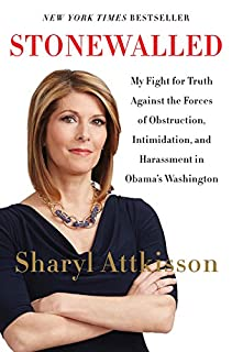 Book Cover: Stonewalled: My Fight for Truth Against the Forces of Obstruction, Intimidation, and Harassment in Obama's Washington.