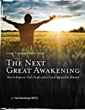 img - for The Next Great Awakening Leader's Guide: How to Empower God's People with a Coach Approach to Ministry book / textbook / text book