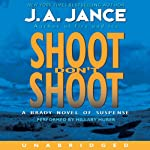 Shoot Don't Shoot: Joanna Brady Mysteries, Book 3 (       UNABRIDGED) by J. A. Jance Narrated by Hillary Huber