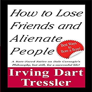 How to Lose Friends and Alienate People Audiobook