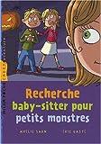 """Afficher """"Recherche baby-sitter pour petits monstres"""""""