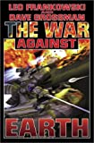 The War Against Earth (0743436156) by Frankowski, Leo