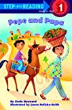Pepe and Papa (Step-Into-Reading, Step 1) (030726114X) by Hayward, Linda