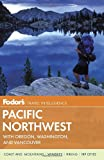 img - for Fodor's Pacific Northwest: with Oregon, Washington, and Vancouver (Full-color Travel Guide) book / textbook / text book