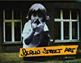 Berlin Street Art (German Edition)