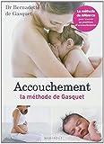 ACCOUCHEMENT, LA METHODE DE GASQUET