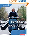 S/NVQ Level 2 Health and Social Care:...