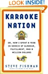 Karaoke Nation: Or, How I Spent a Yea...
