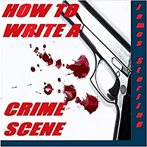 How to Write a Crime Scene Audiobook