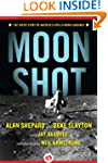 Moon Shot: The Inside Story of Americ...