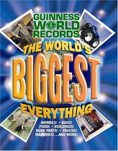 Guinness World Records Biggest Everything!