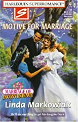 Motive for Marriage (Marriage of Inconvenience) (Harlequin No. 755)