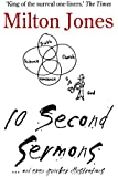 10 Second Sermons: and even quicker illustrations (English Edition)