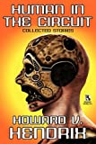 Human in the Circuit: Collected Stories / Perception of Death: Collected Stories (Wildside Double #15)