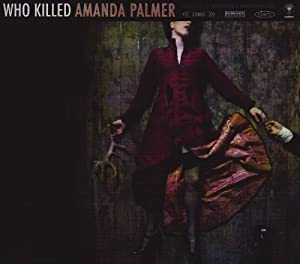 Who Killed Amanda Palmer (Dig)