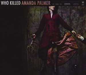 Who Killed Amanda Palmer (Dig)