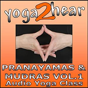Pranayamas & Mudras, Volume 1: Yoga Breathing and Gesture Class | [Sue Fuller]