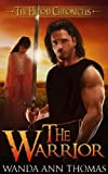 img - for The Warrior (The Herod Chronicles Book 1) book / textbook / text book