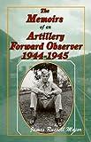 Enemy: Forward Observers in World War II Hardcover – August 8, 2013