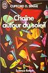 Chaîne autour du soleil par Clifford D. (Clifford Donald) Simak