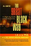 The Great Black Way: L.A. in the 1940s and the Last African American Renaissance