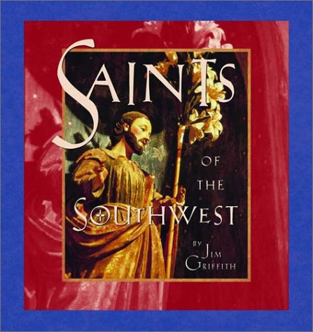 Saints of the Southwest, JAMES S. GRIFFITH, JIM GRIFFITH