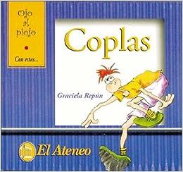 Coplas/ Songs (Ojo Al Piojo) (Spanish Edition): Graciela Repun, Laura