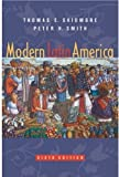 Modern Latin America, Sixth Edition (019517013X) by Thomas E. Skidmore