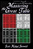 Mastering the Great Table: Volume II of the Mastering Enochian Magick Series: 2