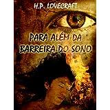 Para Além da Barreira do Sono (Portuguese Edition) (Contos Seletos de Horror Clássico)