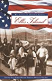Ellis Island: Tracing Your Family History Through America's Gateway (0916489957) by Szucs, Loretto Dennis