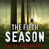 The Fifth Season: Malin Fors, Book 5 | Mons Kallentoft