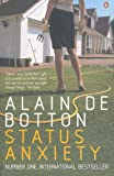 Status Anxiety. Alain de Botton